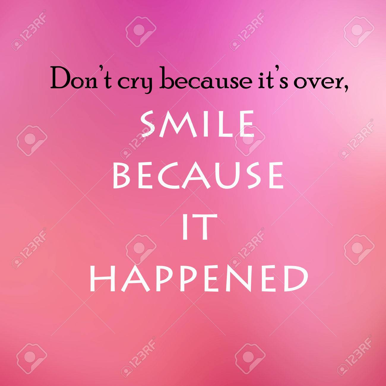 Vintage Motivational Quote Poster. Don't Cry Because It's Over S